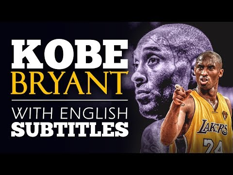ENGLISH SPEECH | KOBE BRYANT: Love What You Do! (English Subtitles)