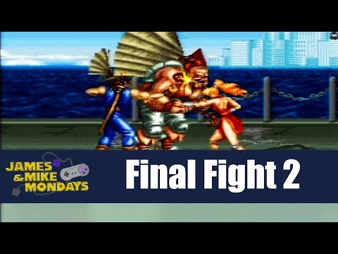 Final Fight 2 (Super Nintendo) James & Mike Mondays
