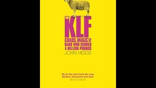 John Higgs Interviewed by Nick Margerrison: The KLF, Discordianism, Chaos Magic