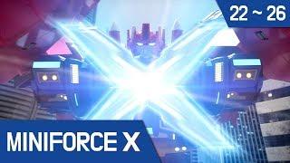 [MiniforceX]Continuous Episode 22~26