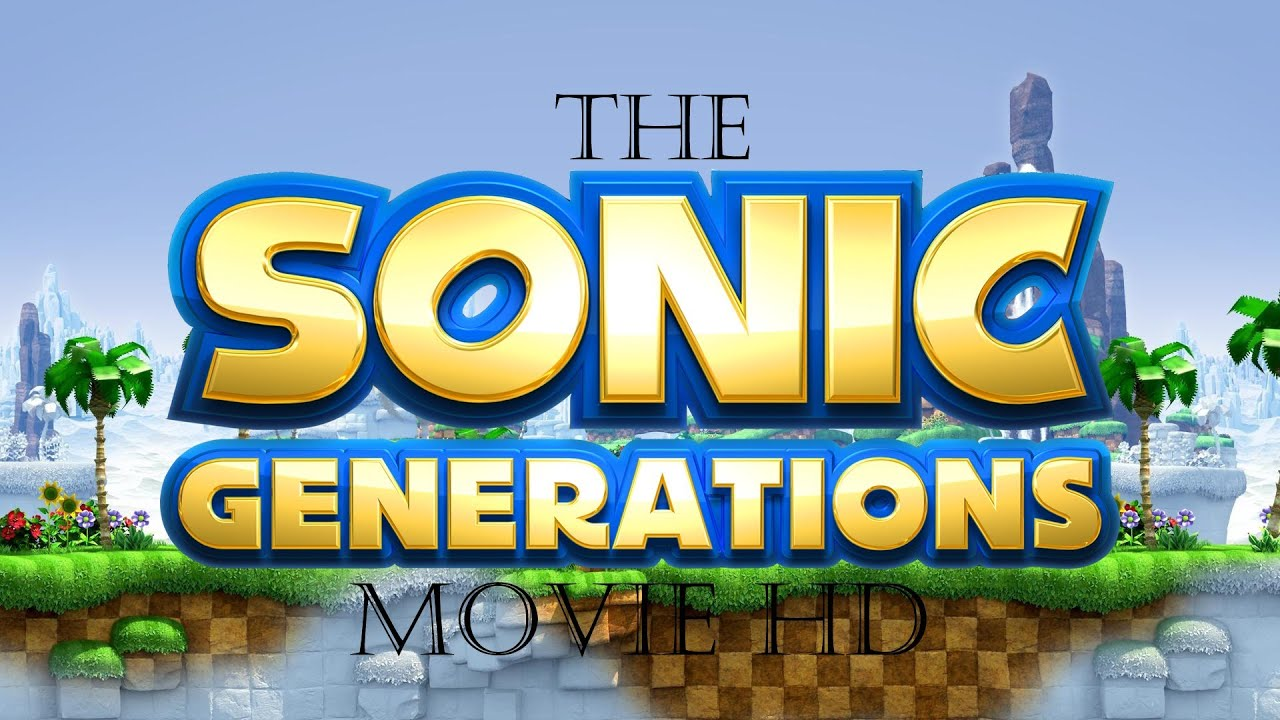 the sonic generations movie hd funnycattv