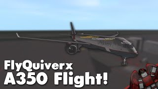 FlyQuiverx A350 Flight! | Roblox