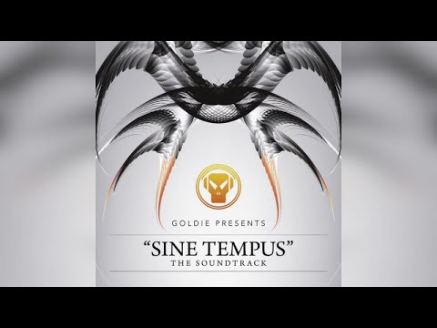 Goldie - SineTempus (The Soundtrack) (Full Album Upload)