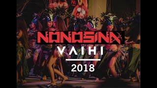 VAIHI 2018 | NONOSINA