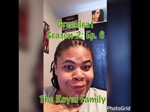 (REVIEW) Greenleaf | Season 2: Ep. 6 | The Royal Family (RECAP)