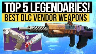 Destiny 2 | TOP 5 LEGENDARY DLC WEAPONS! - Best New Vendor Weapons in Curse of Osiris!