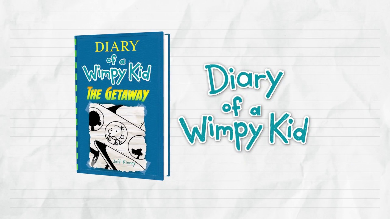 Diary Of A Wimpy Kid The Getaway By Jeff Kinney Youtube