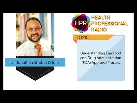 Understanding The Food and Drug Administration (FDA) Approval Process