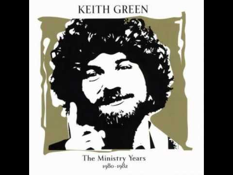 Keith Green - The Sheep and the Goats (1981)