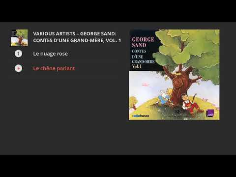 George Sand: Contes d'une grand-mère, Vol. 1 (Radio France Jeunesse)