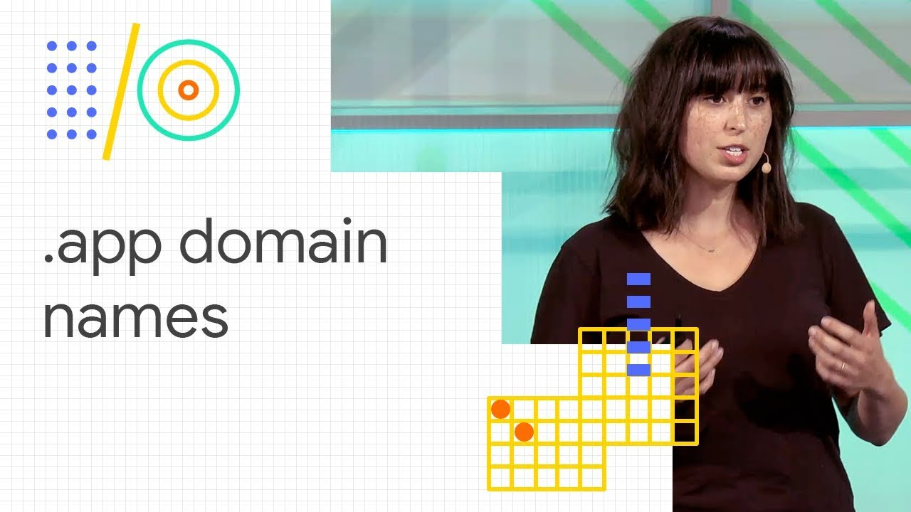 Introducing .app domain names and how to secure them (Google I/O '18)