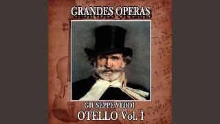 Otello, Act I: Capitano, V