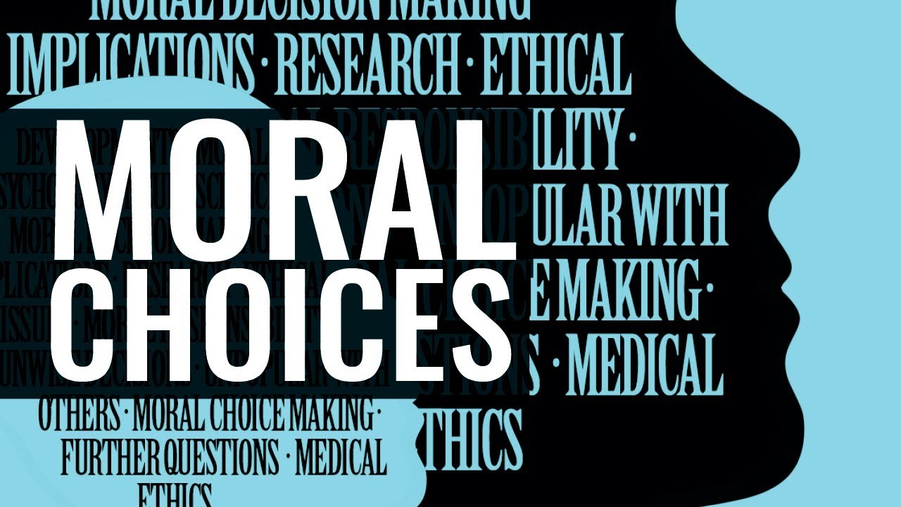 What is moral choice