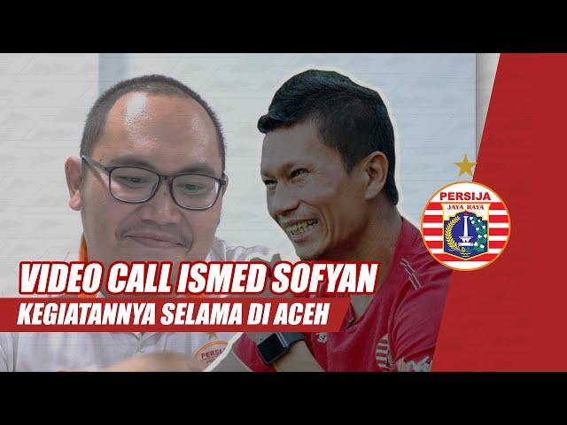 Begini Kegiatan Ismed Sofyan Selama Berada di Aceh | Video Call Pemain