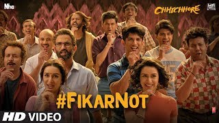 Fikar Not (Hind Movie Video Song) | Chhichhore