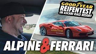JP Performance - Alpine & Ferrari | Goodyear Reifentest im Ascari Race Resort