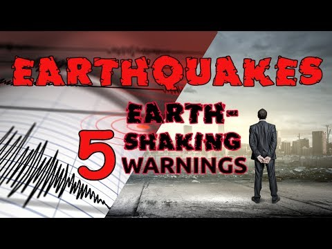 5 EARTHSHAKING WARNINGS of EARTHQUAKES in END TIME PROPHECIES!!!