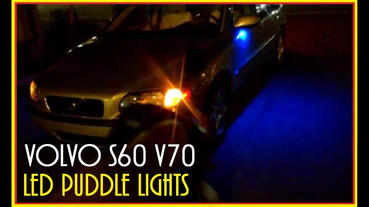 Volvo S60 V70 Led Puddle Lights And Plate Lights Install