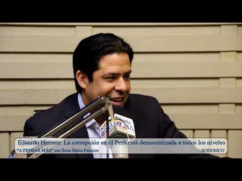 Eduardo Herrera: La corrupción en el Perú está democratizada a todos los niveles