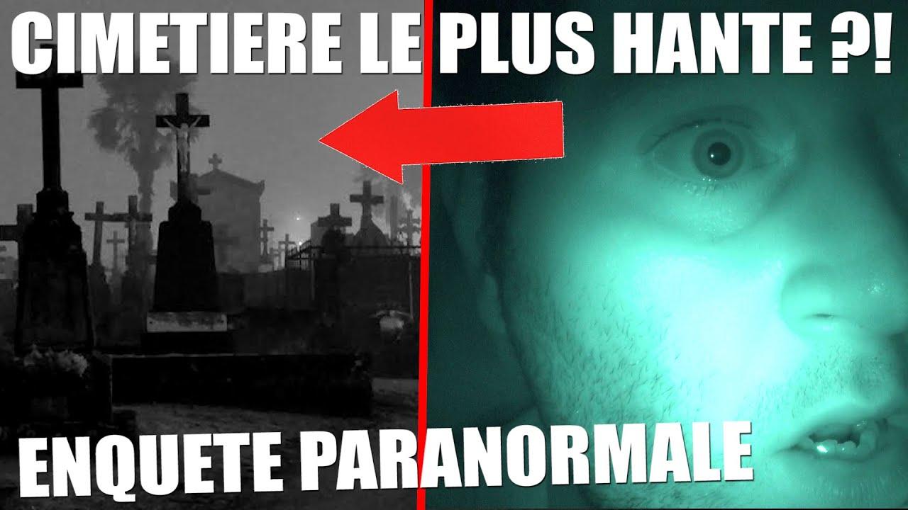 SEUL DE NUIT DANS LE CIMETIÈRE LE PLUS HANTÉ DE FRANCE !? ENQUÊTE PARANORMALE (Chasseur de Fantômes)