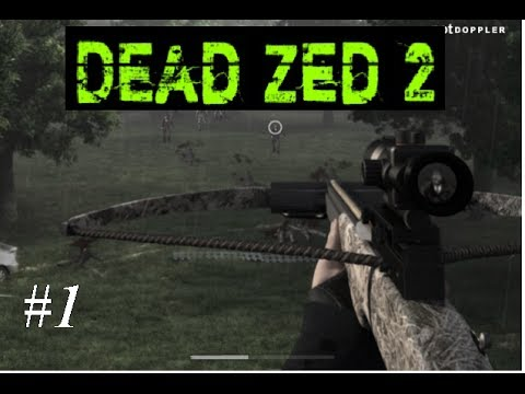 lets play dead zed 2 youtube