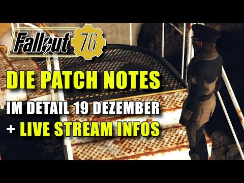 Die Patch Notes im Detail 19 Dezember | Live Stream Info | Fallout 76 thumbnail