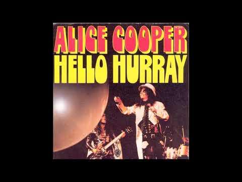 Alice Cooper - Hello Hurray (from vinyl 45) (1973)