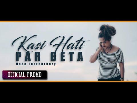 Nada Latuharhary - Kasih Hati Par Beta | Lagu Ambon Terbaru 2018