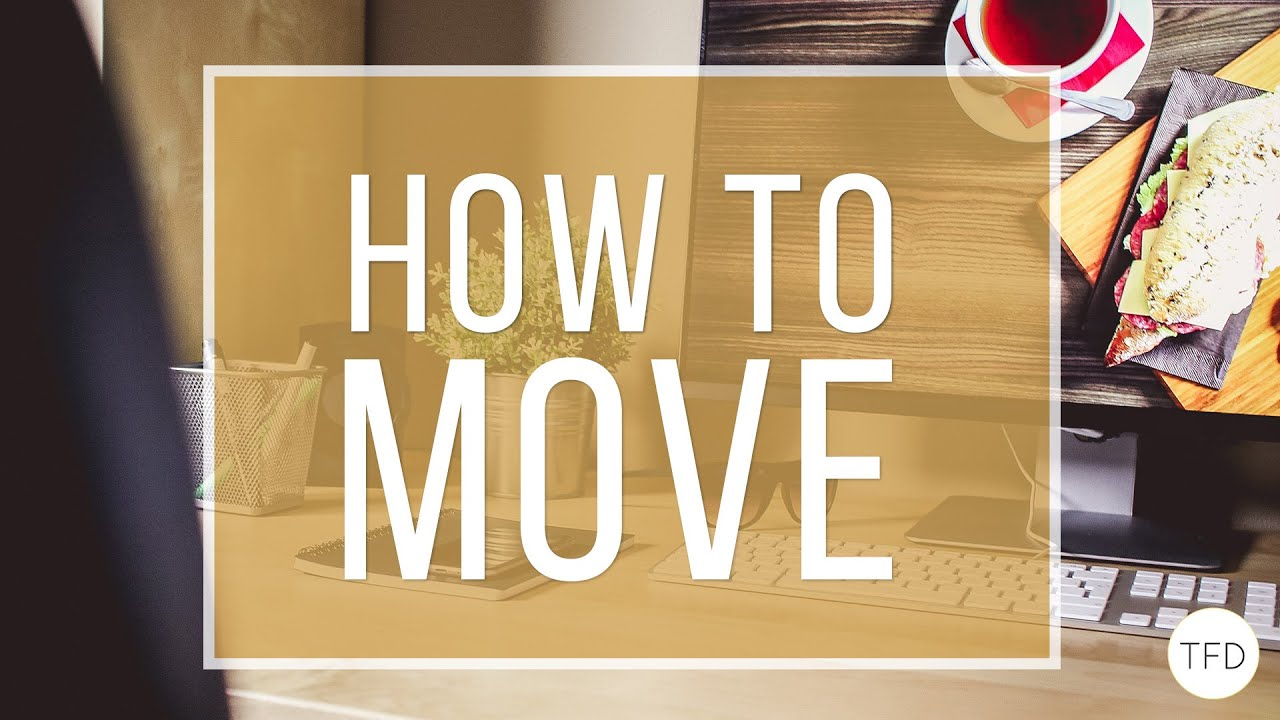 How To Move Without Going Broke | The Financial Diet