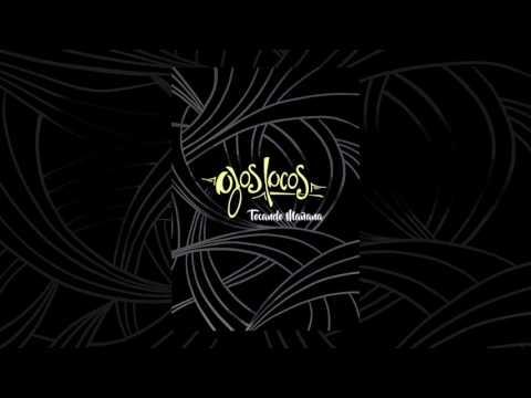 Ojos Locos - Tocando mañana (Full álbum)