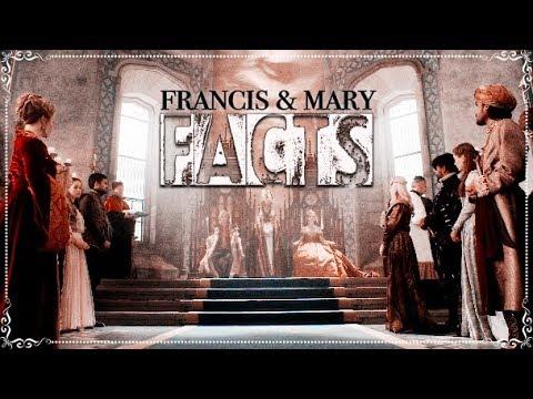 Francis Valois & Mary Stuart | Facts