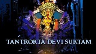 Tantrokta Devi Suktam | Goddess Durga | Devotional