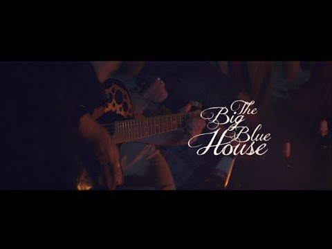 THE BIG BLUE HOUSE / Blue Sky (Official Videoclip)