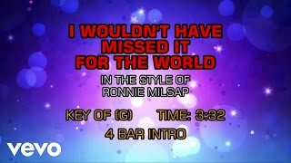 Ronnie Milsap - I Wouldn't Have Missed It For The World (Karaoke)