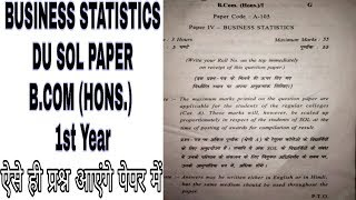 B.COM (Hons.) 1st year Paper review/BUSINESS STATISTICS/DU SOL