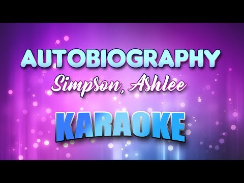 Simpson, Ashlee - Autobiography (Karaoke & Lyrics)
