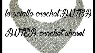 lilla's tutorials lo  scialle crochet ANTEA  / ANTEA crochet shawl