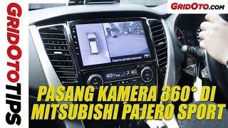 Pasang Kamera 360 di Mitsubishi Pajero Sport | GridOto Tips