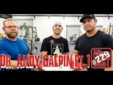 Dr. Andy Galpin – Part 1 | Mark Bell's PowerCast #229