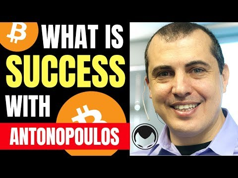 Success in Life and Bitcoin with Andreas Antonopoulos 2019 (