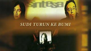 KLa Project - Sudi Turun Ke Bumi | Official Music Video