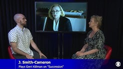 The Sit-Down: J. Smith-Cameron