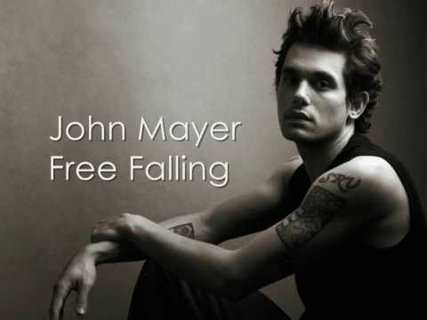 John Mayer - Free Falling - With Lyrics