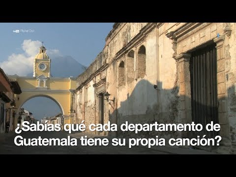 Canciones Por Cada Departamento De Guatemala Youtube
