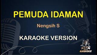 Download Lagu Pemuda Idaman Nengsih S ( Karaoke Dangdut Koplo ) - Taz Musik Karaoke mp3