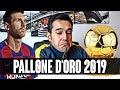 LO MERITA MESSI SOLTANTO PER UN MOTIVO... | Pallone D'oro 2019