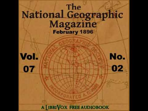 The National Geographic Magazine Vol. 07 - 02. February 1896 by NATIONAL GEOGRAPHIC SOCIETY