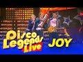 Joy - Disco Legends Live - Concert