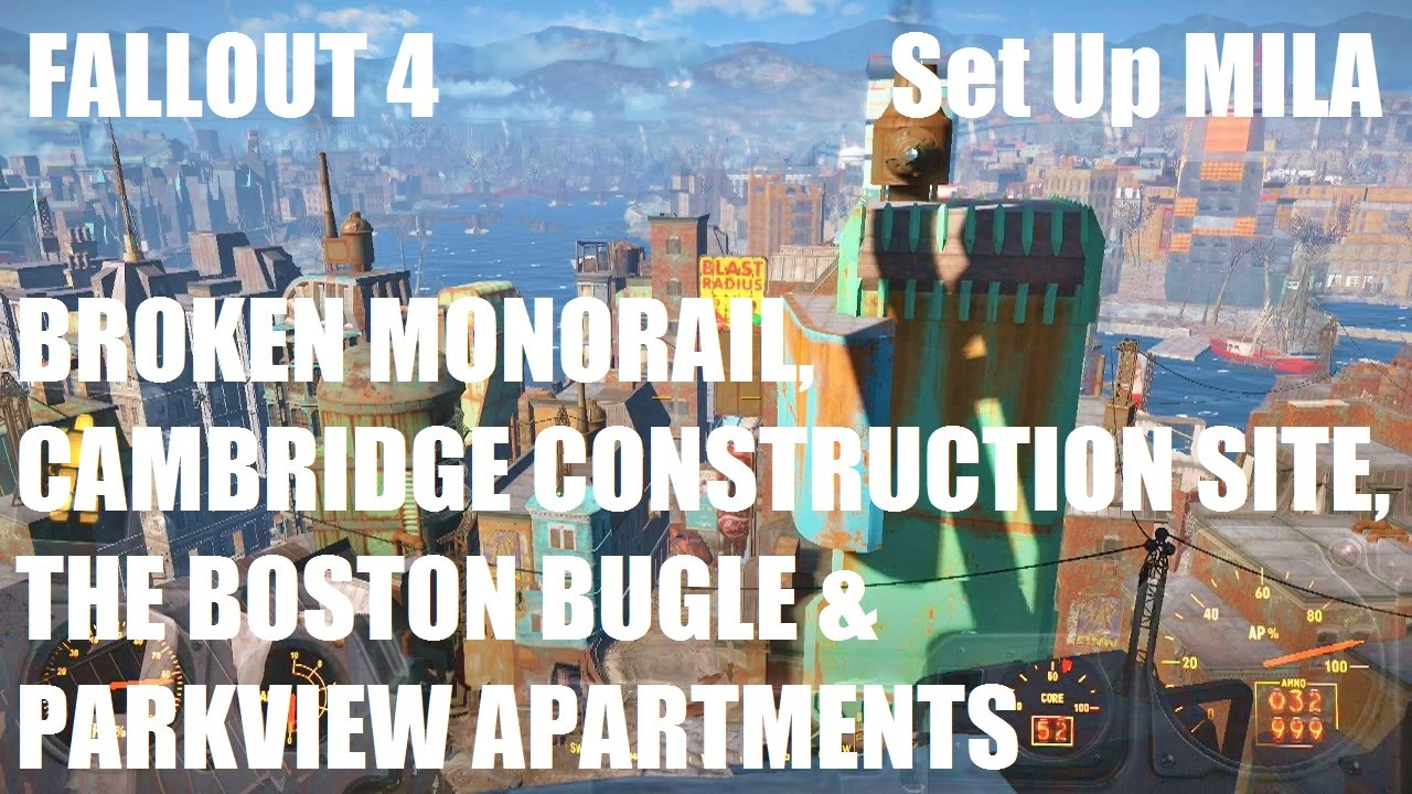 Fallout 4 Set Up Mila Monorail Construction Site Boston Bugle Amp Parkview Apartments Youtube