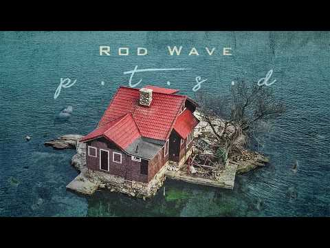 Rod Wave – PTSD (Official Audio)